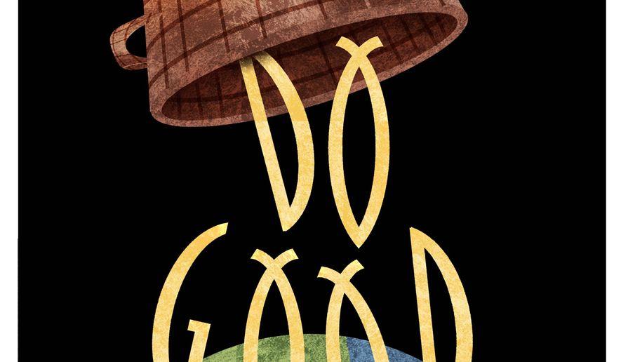 Illustration on doing good by Alexander Hunter/The Washington Times