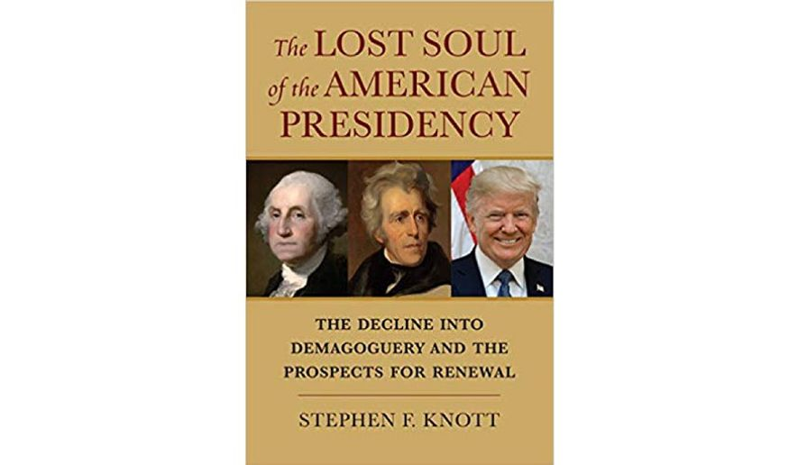 'The Lost Soul of the American Presidency' (book jacket)