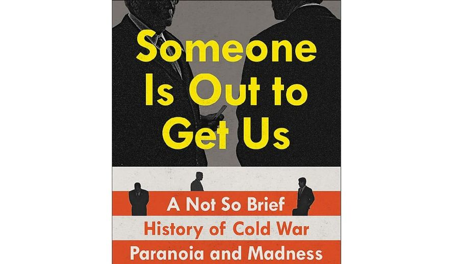 'Someone is Out to Get Us' (book jacket)