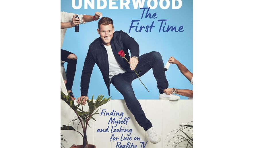 """This cover image released by Gallery Books shows """"The First Time: Finding Myself and Looking for Love on Reality TV"""" by former NFL player and """"The Bachelor"""" star Colton Underwood. The book will be published on March 31. (Gallery Books via AP)"""