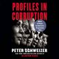 """Investigative reporter and author Peter Schweizer's newest book """"Profiles in Corruption: Abuses of Power by America's Progressive Elite"""" hit No. 1 in sales on Amazon on the day it was published. (Harper Collins)"""