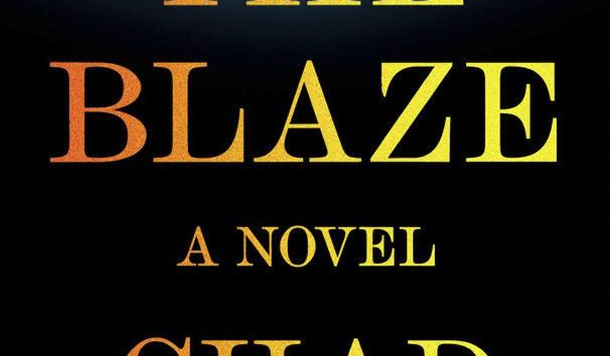 """This cover image released by Putnam shows """"The Blaze"""" by Chad Dundas. (Putnam via AP)"""