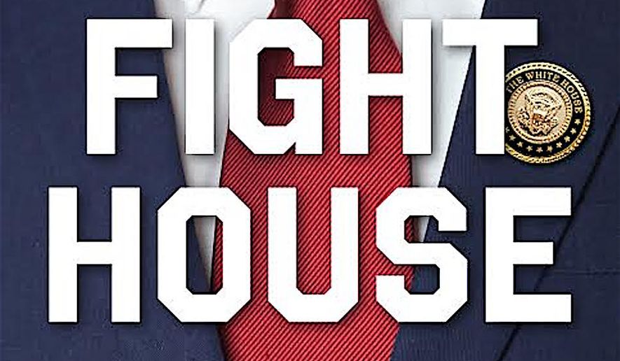 """So is it White House or fight house? Best-selling author and presidential historian Tevi Troy answers this question and also chronicles the more combative side of 1600 Pennsylvania in recent years in """"Fight House, Rivalries in the White House from Truman to Trump."""" (Regnery Books)"""