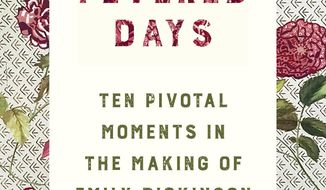 """This cover image released by W.W. Norton shows """"These Fevered Days: Ten Pivotal Moments in the Making of Emily Dickinson"""" by Martha Ackmann. (W.W. Norton via AP)"""