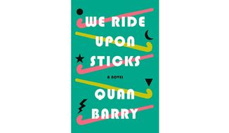 'We Ride Upon Sticks' (book cover)