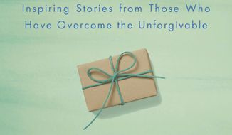 """This cover image released by Viking Life shows """"The Gift of Forgiveness: Inspiring Stories from Those Who Have Overcome the Unforgiveable"""" by Katherine Schwarzenegger Pratt. (Viking Life via AP)"""