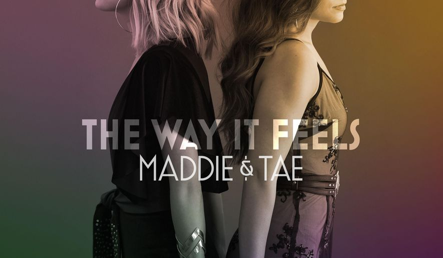 """This image released by Mercury Nashville shows """"The Way It Feels"""" by Maddie & Tae. (Mercury Nashville via AP)"""