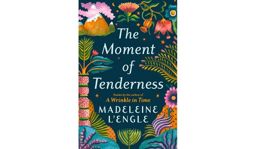 The Moment of Tenderness by Madeleine L'Engle (book cover)