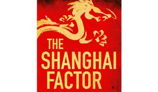 The Shanghai Factor (book cover)