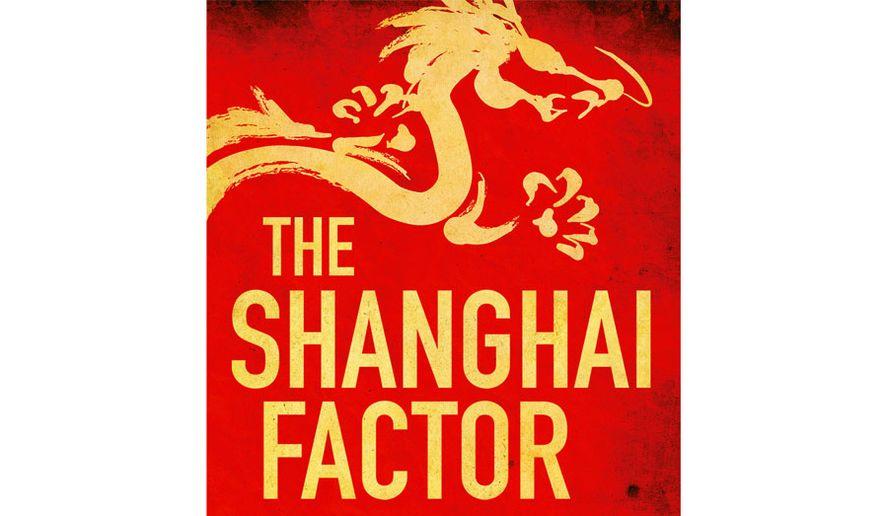 The Shanghai Factor (book cover)