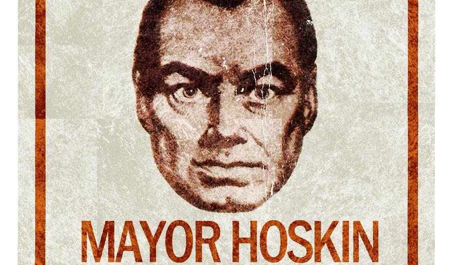 Illustration on the overreach of Mayor Chuck Hoskin by Alexander Hunter/The Washington Times