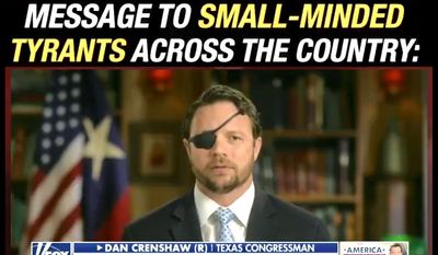 """Texas Rep. Dan Crenshaw sounds off against """"small-minded tyrants across the country"""" who are arresting mothers and fathers during the coronavirus pandemic, May 7, 2020. (Image: Twitter, Dan Crenshaw, video screenshot)"""
