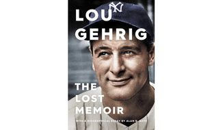 Lou Gehrig: The Lost Memoir by Alan D. Gaff (book cover)
