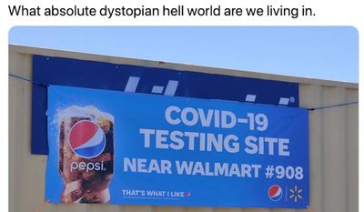 A photo showing the Pepsi and Walmart logos on a banner promoting a COVID-19 testing site in Orlando sparked backlash Wednesday after some critics deemed it dystopian. (Screengrab via Twitter/@Firr)