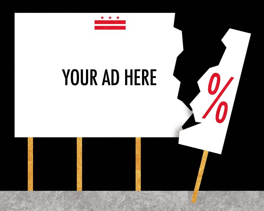 Illustration on the newly imposed advertising tax in D.C.  by Alexander Hunter/The Washington Times