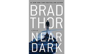Near Dark: A Thriller by Brad Thor (book cover)