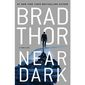 Near Dark: A Thriller by Brad Thor (book cover)