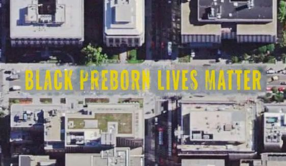 "Pro-life groups led by Students for Life of America and the Frederick Douglass Foundation are scheduled at 10 a.m. Saturday to paint ""Black Preborn Lives Matter"" in front of the Planned Parenthood clinic on the 1200 block of 4th Street NE. (Students for Life of America/draft image)"