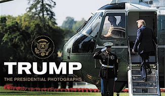 """""""Trump: The Presidential Photographs"""" arrives on Tuesday. Published by William Morrow and called """"stunning,"""" it features 250 photos of White House life as seen by its official photographers. (William Morrow)"""