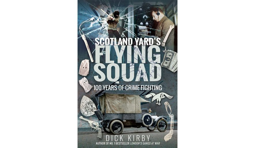 Scotland Yard's Flying Squad: 100 Years of Crime Fighting (book cover)