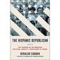 The Hispanic Republican by Geraldo Cadava (book cover)
