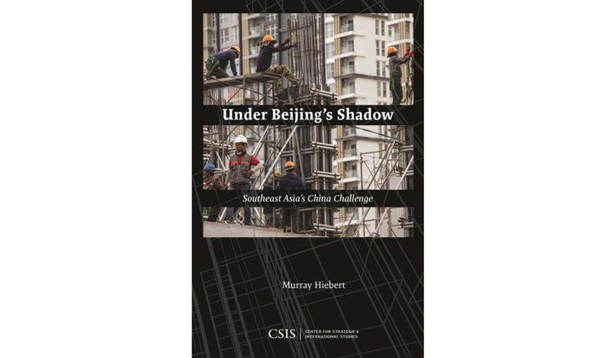 Under Beijing's Shadow by Murray Hiebert (book cover)