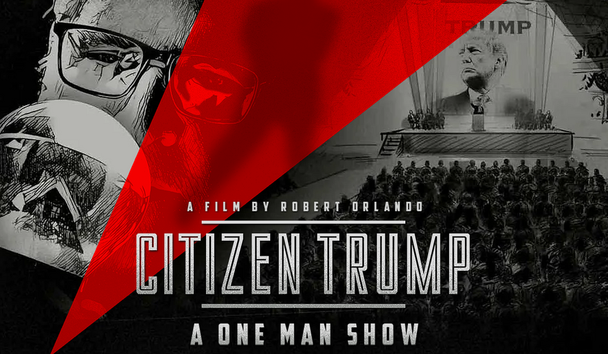 """Another movie has arrived to explain the life and times of President Trump. """"Citizen Trump"""" — an independent documentary film about the 45th president — premieres Monday. The project was written and directed by documentary filmmaker Robert Orlando, who was prompted to produce it after learning that the Mr. Trump's favorite film is """"Citizen Kane,"""" considered a classic in many circles. (Image courtesy of Robert Orlando)"""