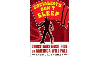 Socialist Don't Sleep by Cheryl Chumley (Book Cover)
