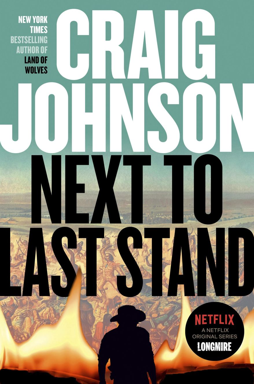 "This cover image released by Viking shows ""Next to Last Stand"" by Craig Johnson. (Viking via AP)"