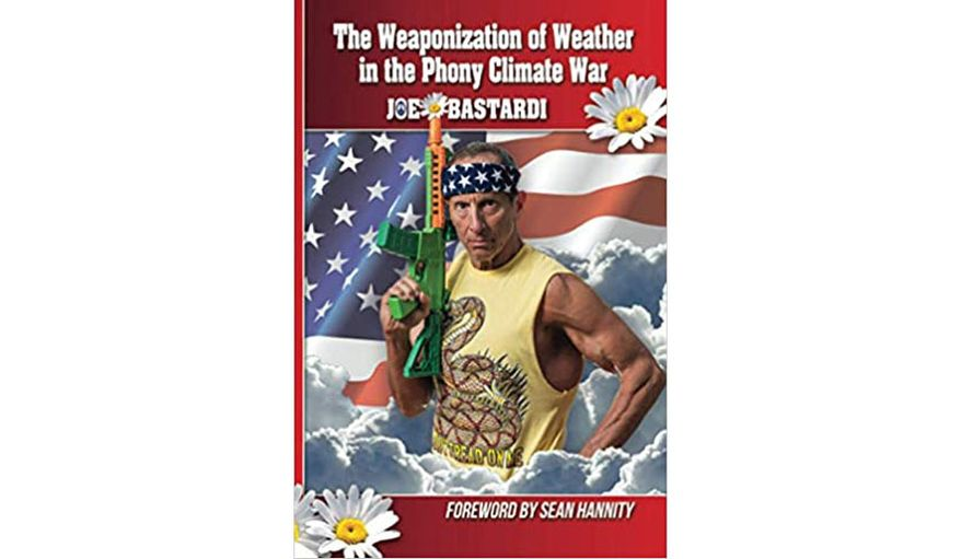 The Weaponization of Weather in the Phony Climate War (book cover)