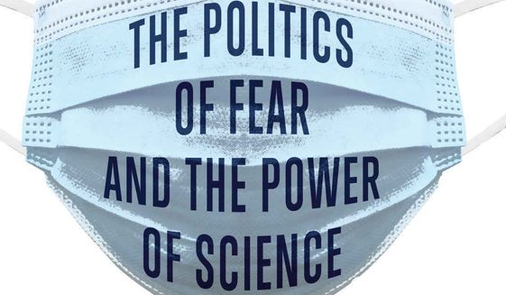 """A doctor warns in a new book that fear has been weaponized during the coronavirus pandemic. """"COVID-19: The Politics of Fear and the Power of Science"""" arrives Tuesday from Turner Books with a clear message. Manipulative forces have co-opted coronavirus and stolen the nation's peace of mind. (Image courtesy of Turner Books)"""