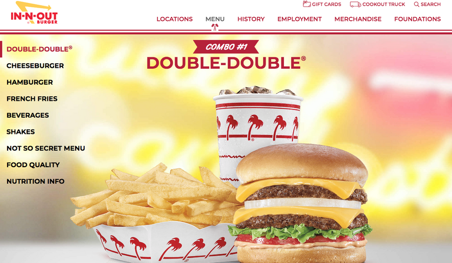 Screen capture taken Nov. 20, 2020, from the website for In-N-Out Burger. The California-based fast-food restaurant has opened two locations in Colorado, with a third soon to open. (https://www.in-n-out.com/menu)