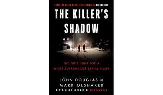 The Killer's Shadow: The FBI's Hunt for a White Supremacist Serial Killer (book cover)