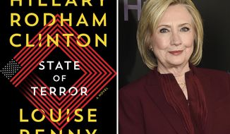 "This combination photo shows cover art for ""State of Terror"" by former secretary of state Hillary Rodham Clinton and Louise Penny and Clinton, right, at the premiere of the Hulu documentary ""Hillary"" in New York on March 4, 2020. ""State of Terror"" is out Oct. 12, 2021. (Simon and Schuster via AP)"