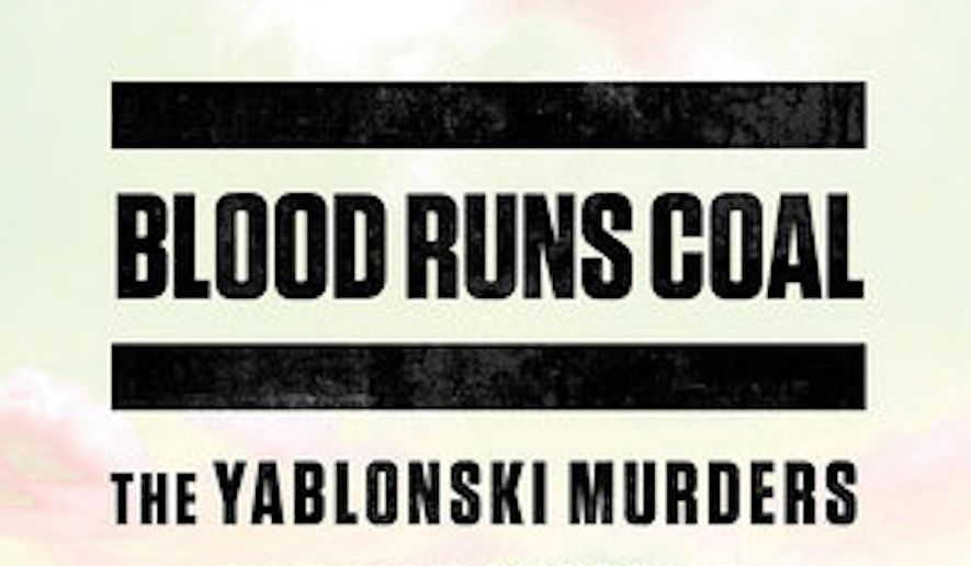 Blood Runs Coal: The Yablonski Murders and the Battle for the United Mine Workers of America (book cover)