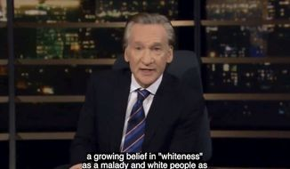 """HBO """"Real Time"""" host talks about """"progressophobia"""" among his woke ideological allies and the """"warped"""" ideas the condition creates. The comedian said there is a """"growing belief in Whiteness as a malady and White people as irredeemable,"""" June 11, 2021. (Image: HBO, """"Real Time with Bill Maher"""" video screenshot)"""