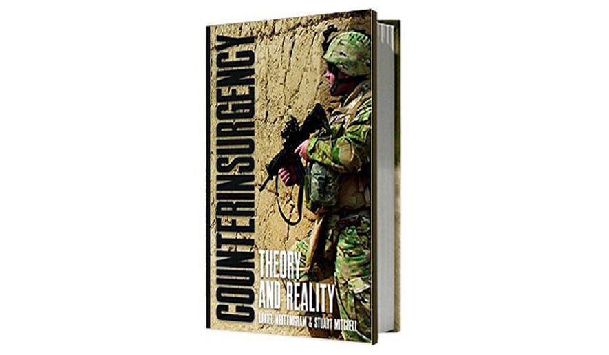 Counterinsurgency: Theory and Reality by Daniel Whittingham and Stuart Mitchell