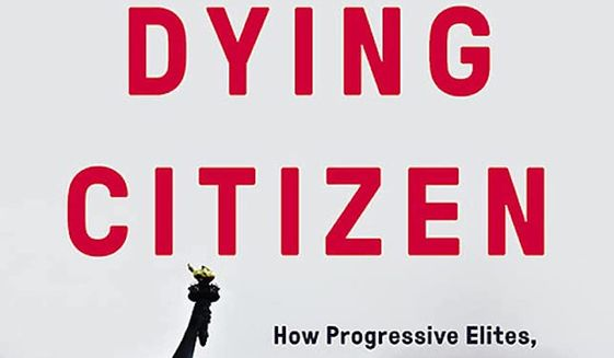 """""""The Dying Citizen: How Progressive Elites, Tribalism, and Globalization Are Destroying the Idea of America"""" by Victor David Hanson was published Tuesday but already ranks third on the Amazon top-10 list."""
