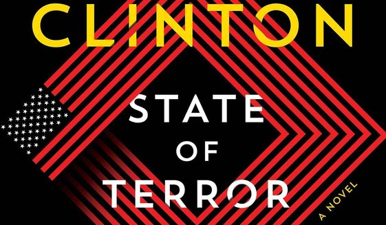 """Hillary Clinton has a new novel arriving Tuesday titled """"State of Terror: A Novel) which includes a fictional U.S. Secretary of State as the lead heroine. (Image courtesy of Simon & Schuster)"""