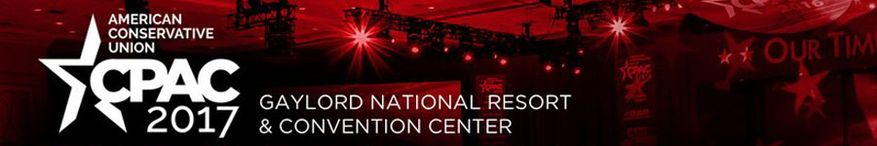 CPAC 2017 - Latest news from the Conservative Political Action Conference
