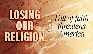 Losing our religion: Fall of faith threatens America
